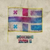 Indochine - Station 13 (radio edit)