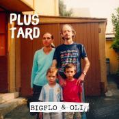 Bigflo et Oli - Plus tard