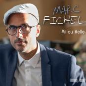 MARC FICHEL - Il ou elle