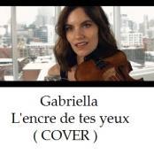 Gabriella - L'encre de tes yeux