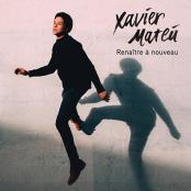 Xavier Mateu - Plus Jamais